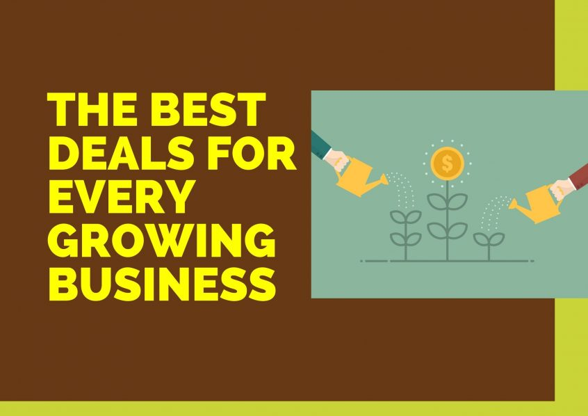 4 OF THE BEST DEALS FOR EVERY GROWING BUSINESS